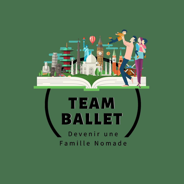 Team Ballet - Devenir une Famille Nomade